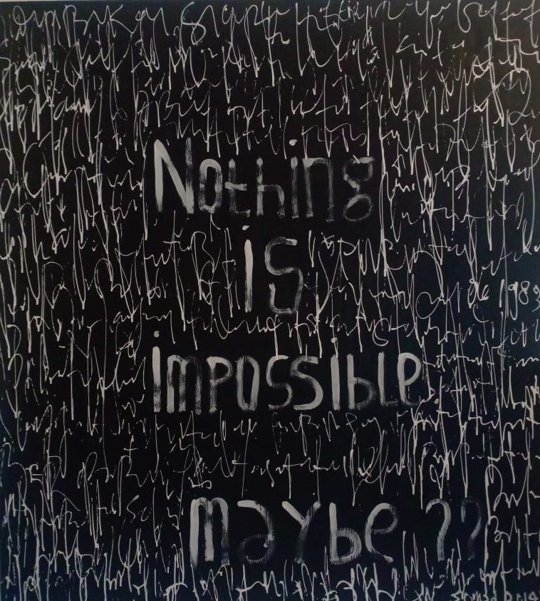 Noting Is Impossible Maybe
